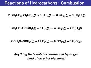 Reactions of Hydrocarbons:  Combustion