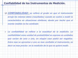 ASPECTOS DETERMINANTES EN LA CONFIABILIDAD DE UN INSTRUMENTO