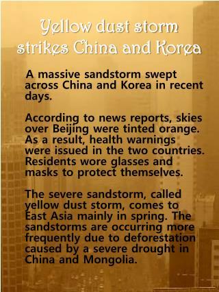 Yellow dust storm strikes China and Korea