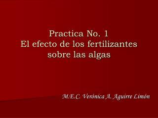 Practica No. 1 El efecto de los fertilizantes sobre las algas