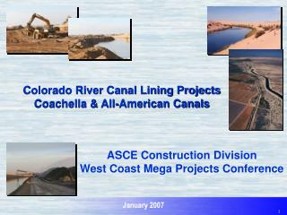 Colorado River Canal Lining Projects  Coachella  All-American Canals
