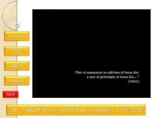 236 – TABLÓN de las ALFORJA de CALASANZ,  31.VIII.2010