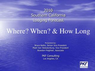 2010 Southern California  Lodging Forecast