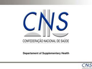 Departament of Supplementary Health