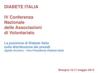 DIABETE ITALIA  IV Conferenza Nazionale delle Associazioni di Volontariato
