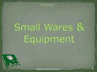 Small Wares  &  Equipment