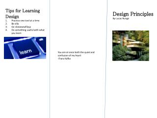 Tips for Learning Design Practice one tool at a time Be silly   Go  slowwwwlllyyy
