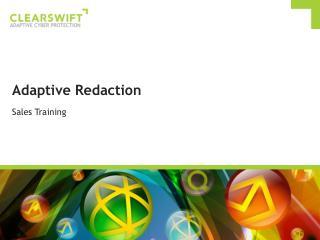 Adaptive Redaction