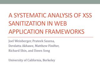 A Systematic Analysis of XSS Sanitization in Web Application Frameworks