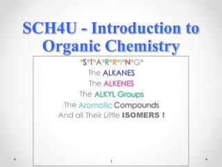 SCH4U - Introduction to Organic Chemistry