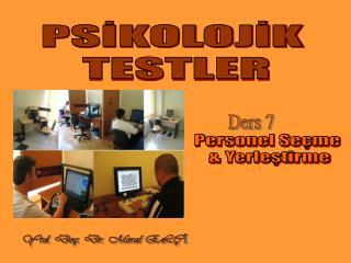 PSİKOLOJİK  TESTLER