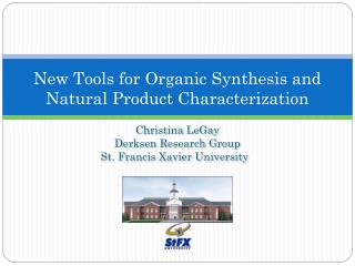 New Tools for Organic Synthesis and Natural Product Characterization