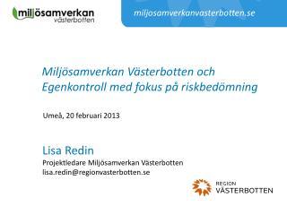 Miljösamverkan Västerbotten och Egenkontroll med fokus på riskbedömning
