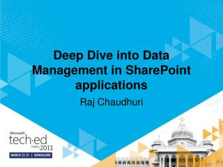 Deep Dive into Data Management in SharePoint applications