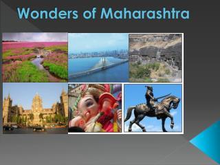 Wonders of Maharashtra