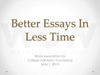 Better Essays In Less Time