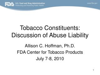 Tobacco Constituents: Discussion of Abuse Liability