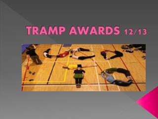 TRAMP AWARDS 12/13