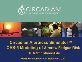 CAS-5 FATIGUE MODEL FOR AVIATION FRMS