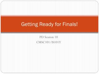 Getting Ready for Finals!