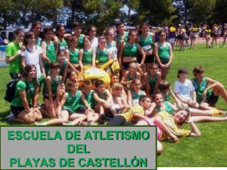 ESCUELA DE ATLETISMO DEL PLAYAS DE CASTELLÓN
