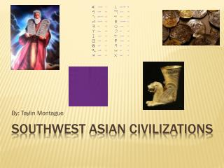 Southwest Asian Civilizations