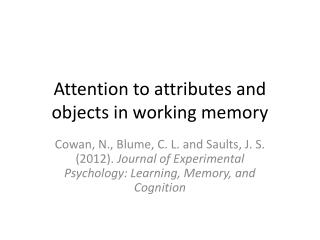 Attention to attributes and objects in working memory