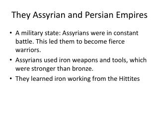 They Assyrian and Persian Empires