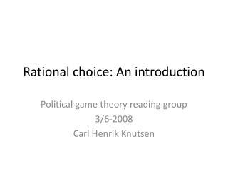 Rational choice: An introduction