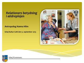 Relationers betydning   i ældreplejen