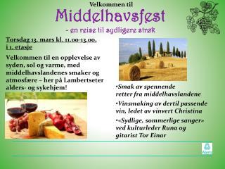 Middelhavsfest - en reise til sydligere strøk