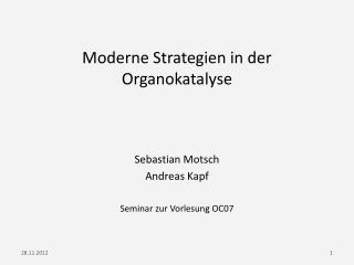Moderne Strategien in der  Organokatalyse