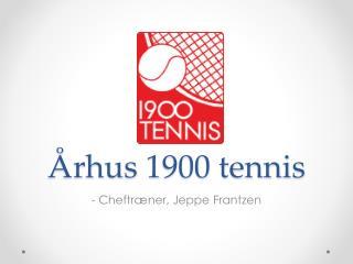 Århus  1900 tennis