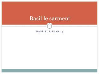 Basil le sarment
