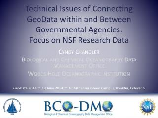 Cyndy Chandler Biological and Chemical Oceanography Data Management Office