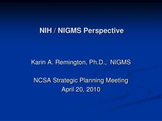 NIH / NIGMS  Perspective