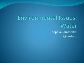 Environmental Issues: Water