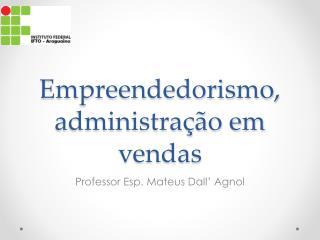 Empreendedorismo, administração em vendas