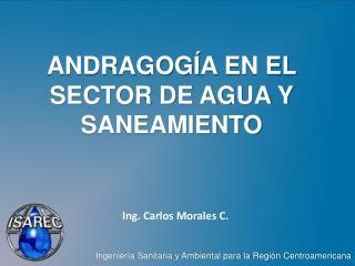 ANDRAGOG Í A EN EL SECTOR DE AGUA Y SANEAMIENTO