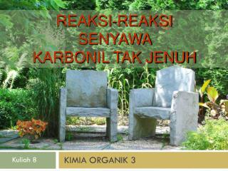 KIMIA ORGANIK 3