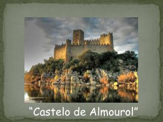 �Castelo de Almourol�