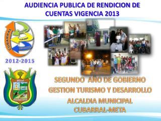 AUDIENCIA PUBLICA DE RENDICION DE CUENTAS VIGENCIA 2013