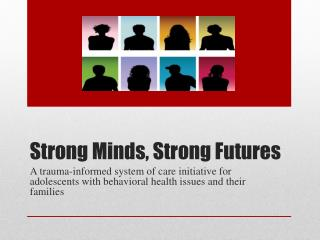 Strong Minds, Strong Futures