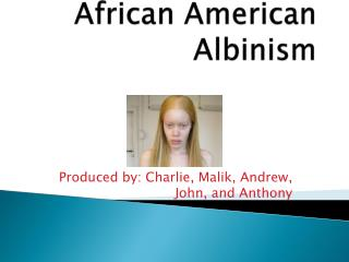 African American Albinism