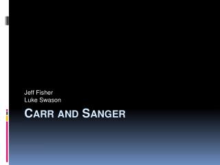 Carr and Sanger