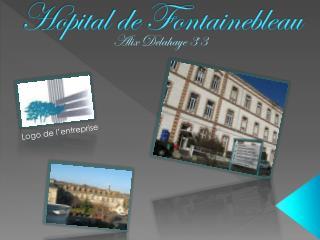 Hopital de Fontainebleau