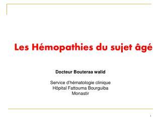 Les Hémopathies du sujet âgé