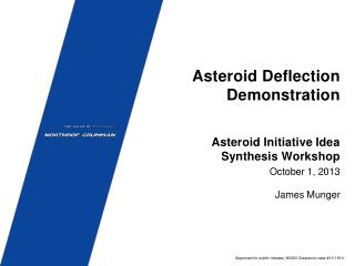 Asteroid Deflection Demonstration
