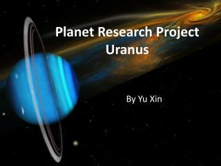 Planet Research Project Uranus