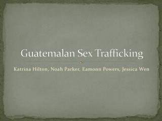 Guatemalan Sex Trafficking